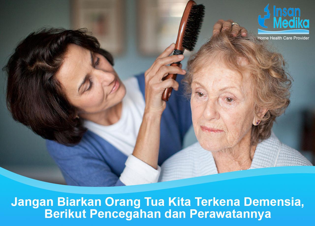 Pencegahan dan perawatan demensia